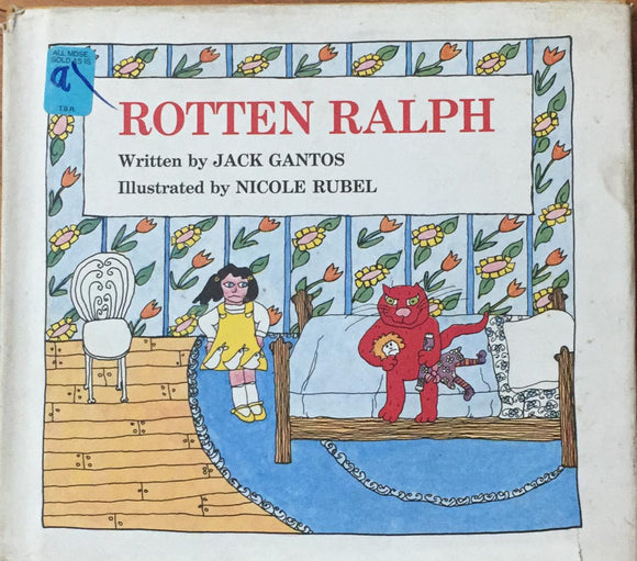 Rotten Ralph By Jack Gantos (Hard Cover)