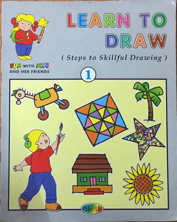 Learn To Draw 1  (Steps to Skillful  Drawing)