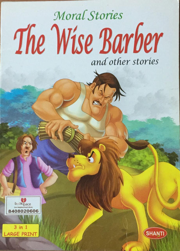 Moral Stories : The Wise Barber and Other Stories