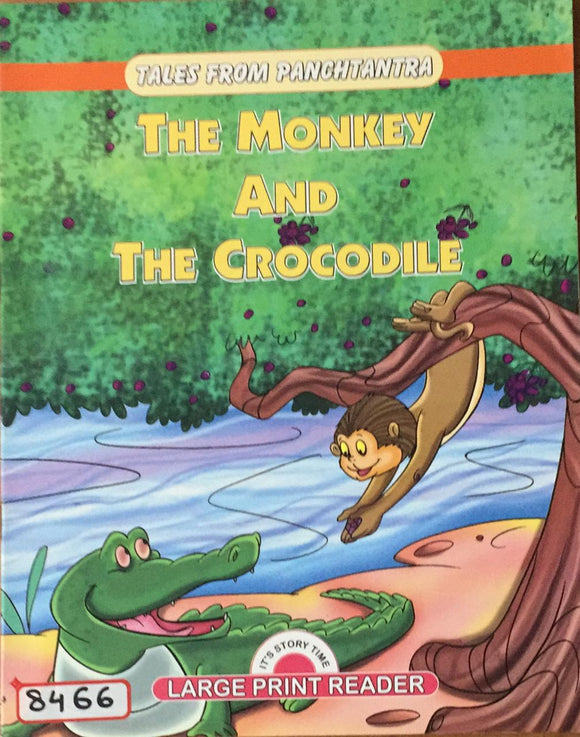 Tales From Panchtantra : The Monkey And The Crocodile