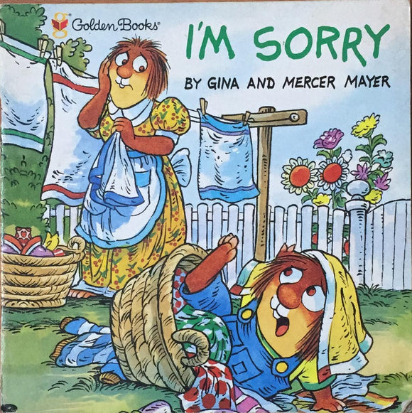 I'm Sorry By Gina And Mercer Mayer
