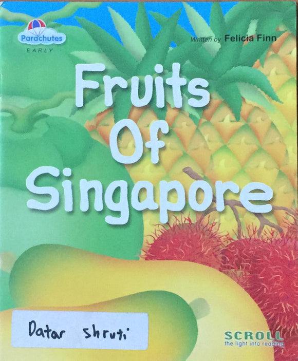 Fruits Of Singapore By Felicia finn