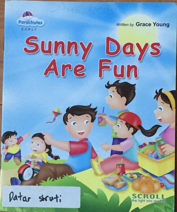 Sunny Days Are Fun By Grace Young