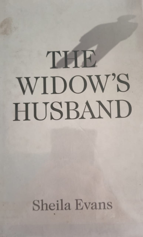 The Widow's Husband By Sheila Evans