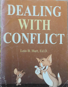 Dealing With Conflict, By Lois B. Hart