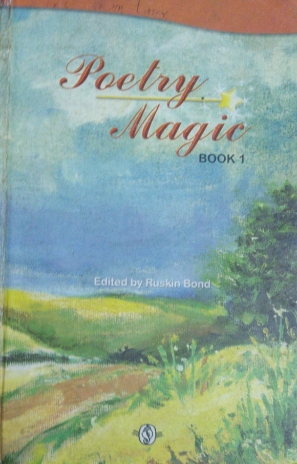 Poetry Magic Book 1 By Ruskin Bond (Hard Bound)