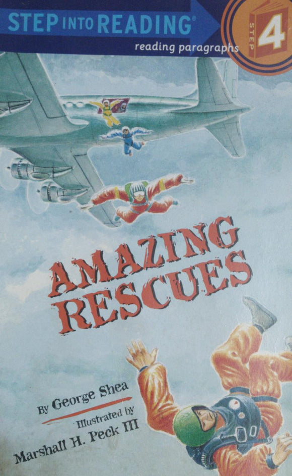 Step Into Reading Amazing Rescues By George Shea