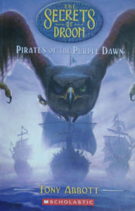 The Secrets Of Droon Pirates Of The Purple Dawn