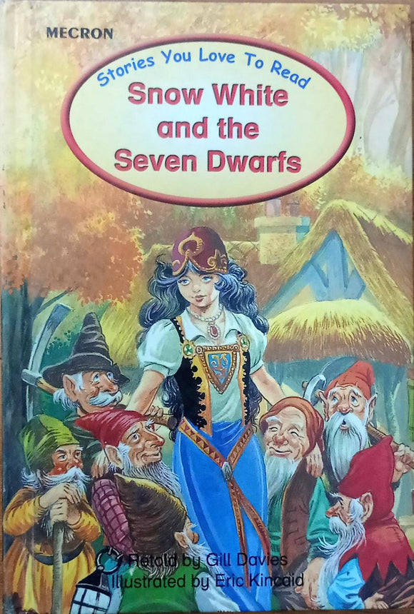 Snow White And The Seven Dwarfs (Stories You Love To Read ) Hard Cover