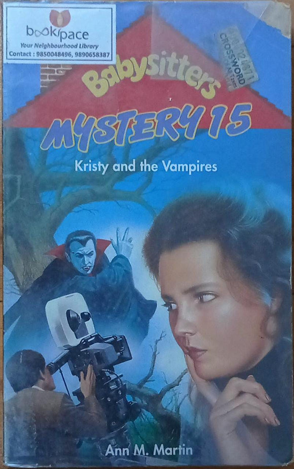 Babysitters Mystery 15 : Kristy And The Vampire By Ann M. Martin