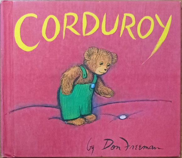 corduroy By Don Freeman (Hard Cover)
