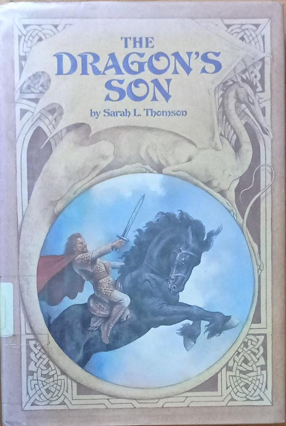 The Dragon's Son By Sarah L. Thomson (Hard Cover)