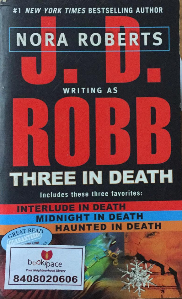 Nora Roberts, Three In Death, By J. D. Robb