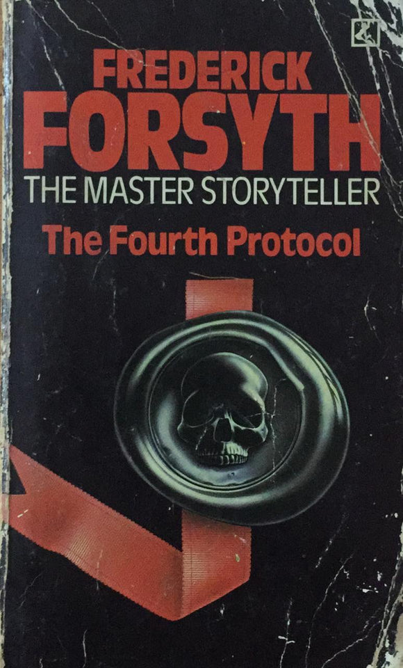 Frederick Forsyth  The Master Storyteller, The Fourth Protocol