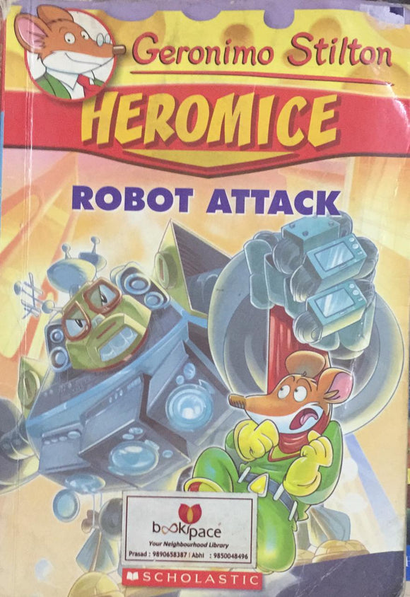 Geronimo Stilton HEROMICE Robot Attack, by Geronimo Stilton