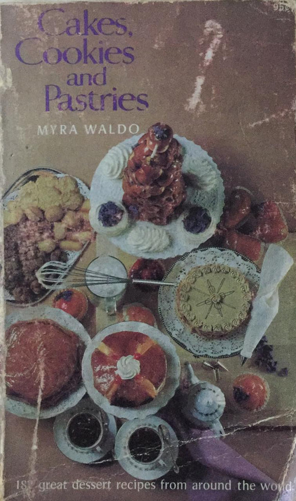 Cakes Cookies and Pastries by Myra Waldo