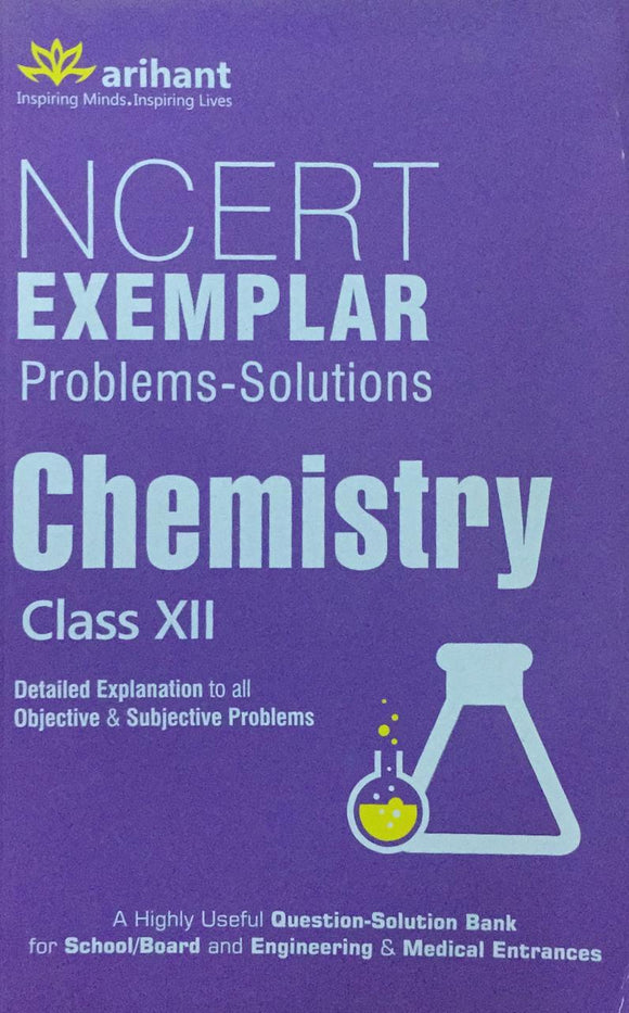 Chemistry Class XII  Ncert Exemplar, By Problems Solutions