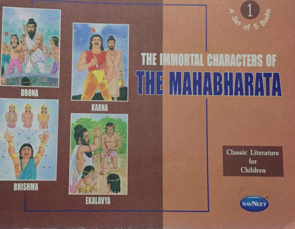 The Mahabharata, The Immortal Character, Classic Literature for Children  No. 1    (A Set of 5 Books)