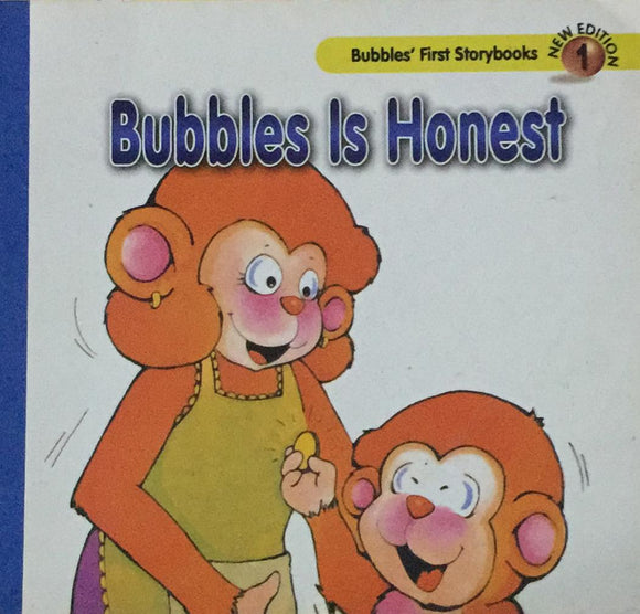 Bubbles Is Honest No 1