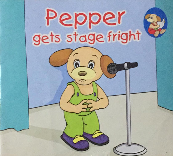 Pepper, Gets Stage Fright