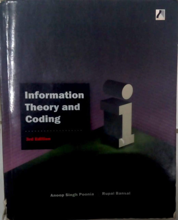 information theory and coding by Anoop singh Poonia