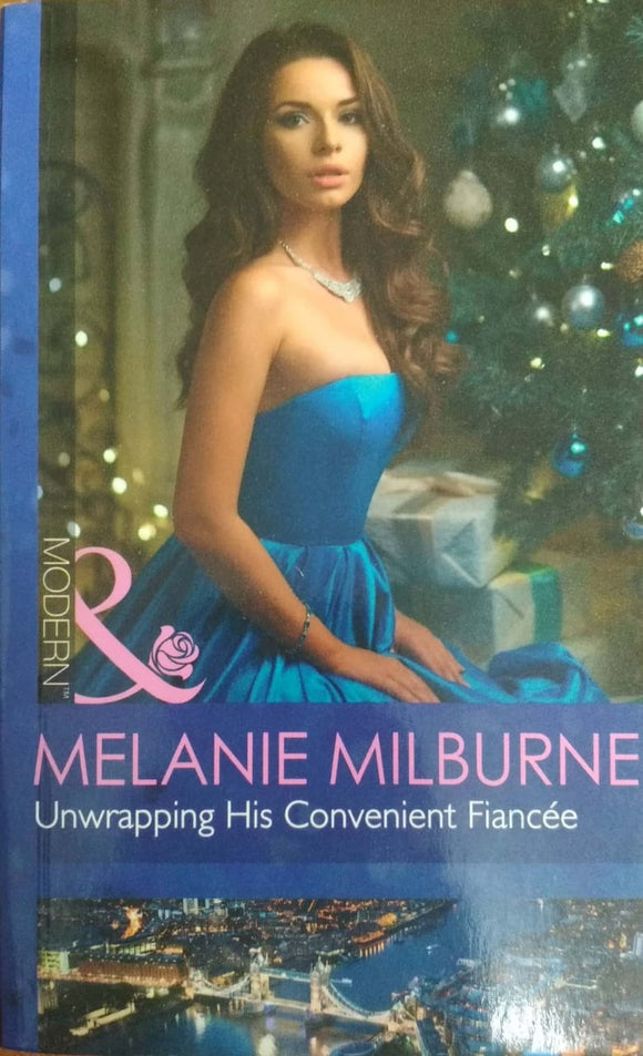 Unwrapping His Convenient Fiancée (Modern) by Melanie Milburne