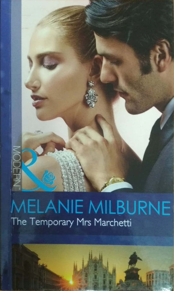 The Temporary Mrs Marchetti (The Temporary Mrs. Marchetti) by Melanie Milburne