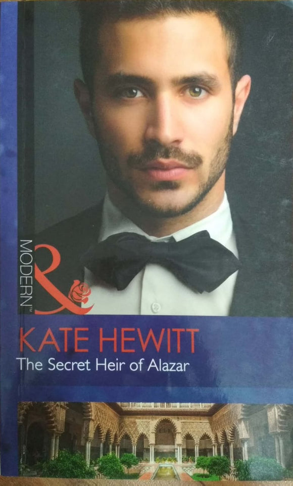 The Secret Heir of Alazar by Kate Hewitt