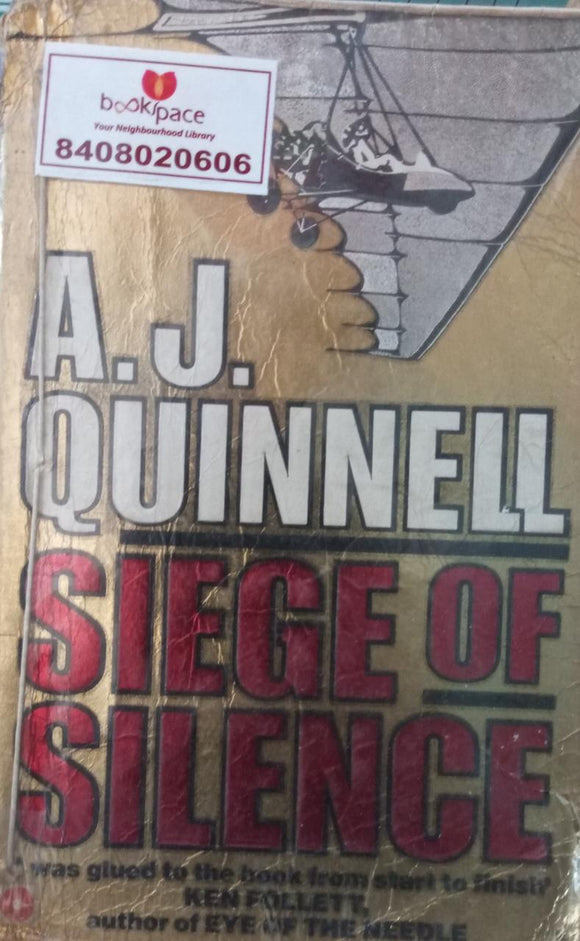 Siege Of Silence, By A. J.Quinnell