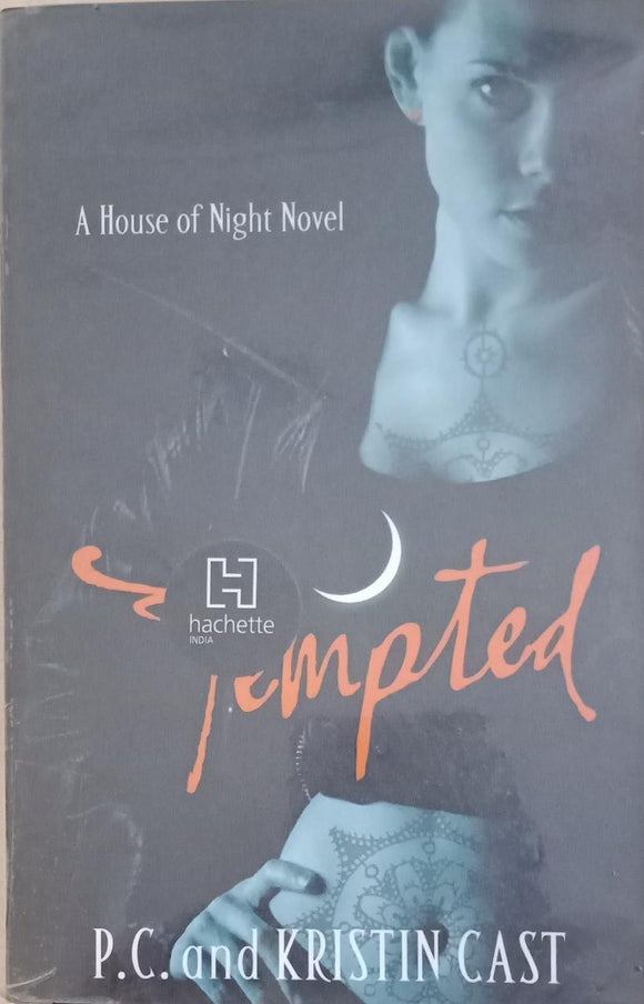 Tempted : House of Night By P. C. And Kristin Cast