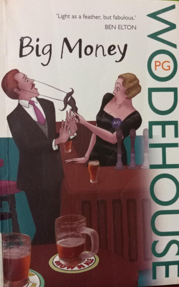 Big Money, By P.G.Woodehouse