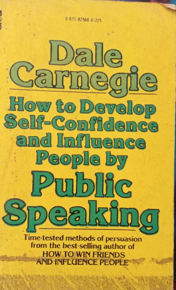 How To Develop Self-Condidence And Influence Peple By Public Specking By, Dele Carnegie