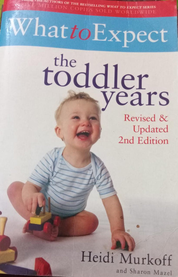 What to Expect The Toddler Years,By  Heidi Murkoff,