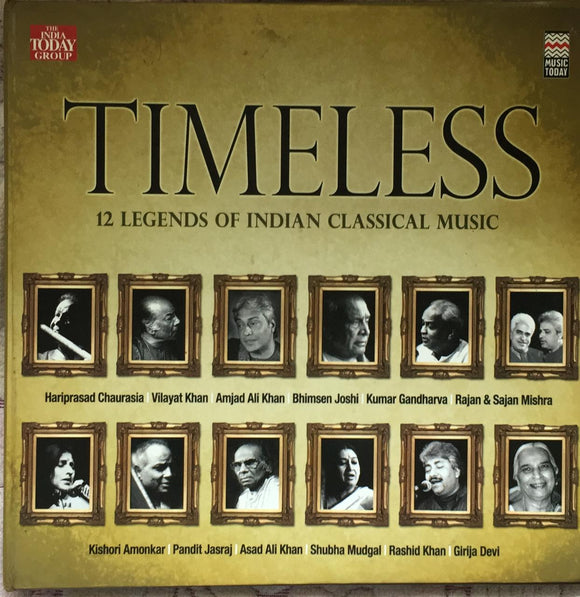 Timeless - 12 Legends of Indian Classical Music