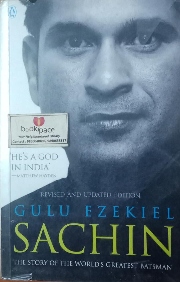 Sachin: The Story Of The World's Greatest Batsman By Gulu Ezekiel