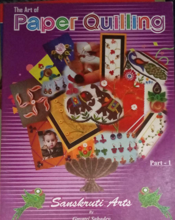 The Art Of Paper Quilling Part-1