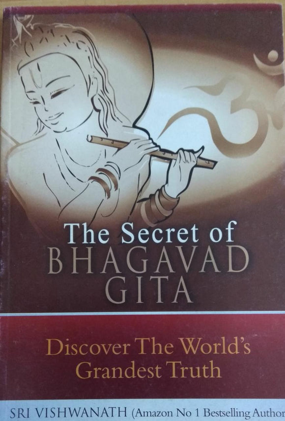 The Secret of Bhagavad Gita by Vishwanath