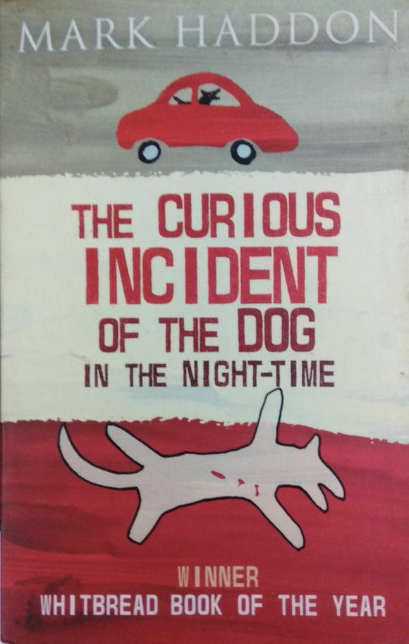 The Curious Incident of the Dog in the Night-Time by Simon Stephens (Adaptor), Mark Haddon