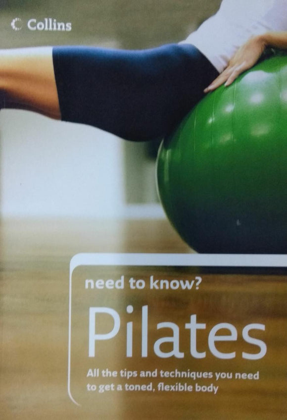 Pilates (Collins Need to Know?) by Yvonne Worth