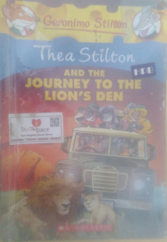 Thea Stilton and the journey to the lion's Den, By Geronimo Stilton