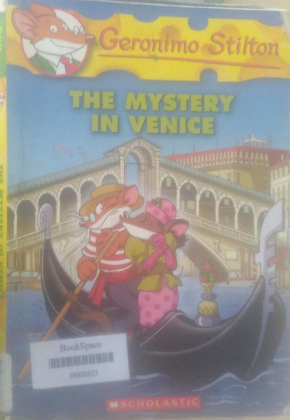 The Mystery in Venice, By Geronimo Stilton