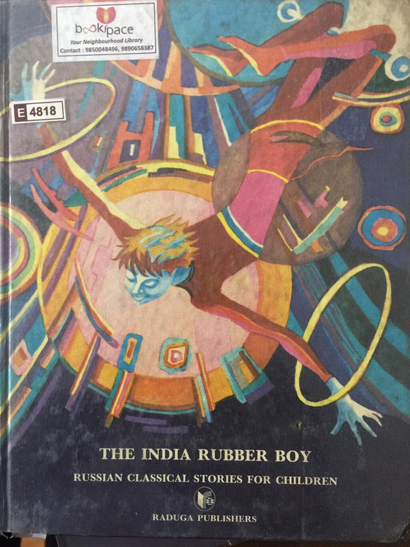 The India Rubber Boy - Russian Classical Stories for Children