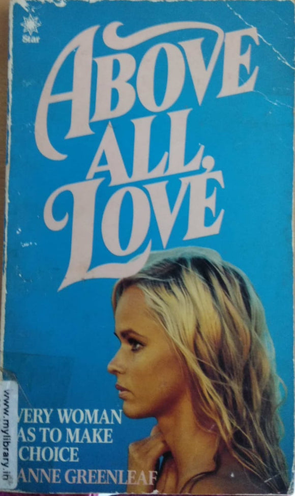 Above All, Love by Jeanne Greenleaf