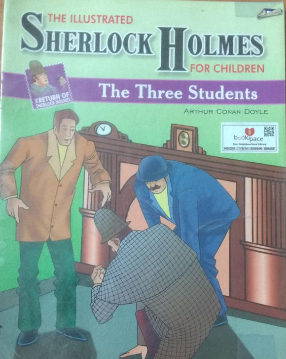 The Illustrated Sharlock Holmes For Children - The Three Students
