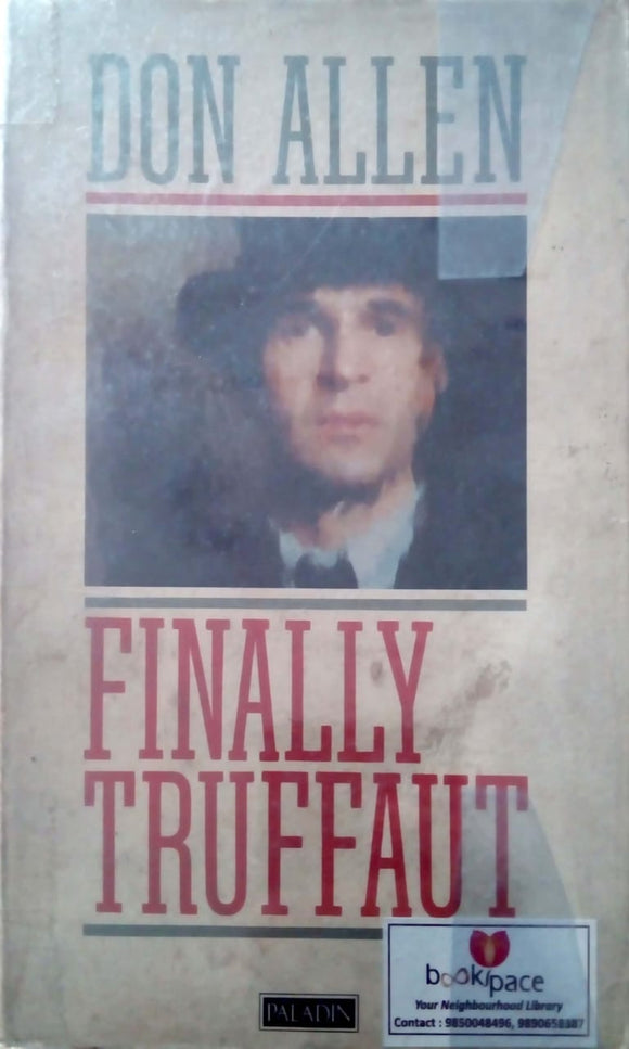 Finally Truffaut by Don Allen