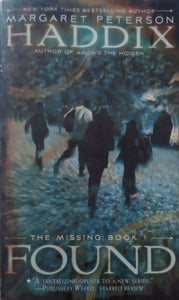 Found (The Missing) by Margaret Peterson Haddix