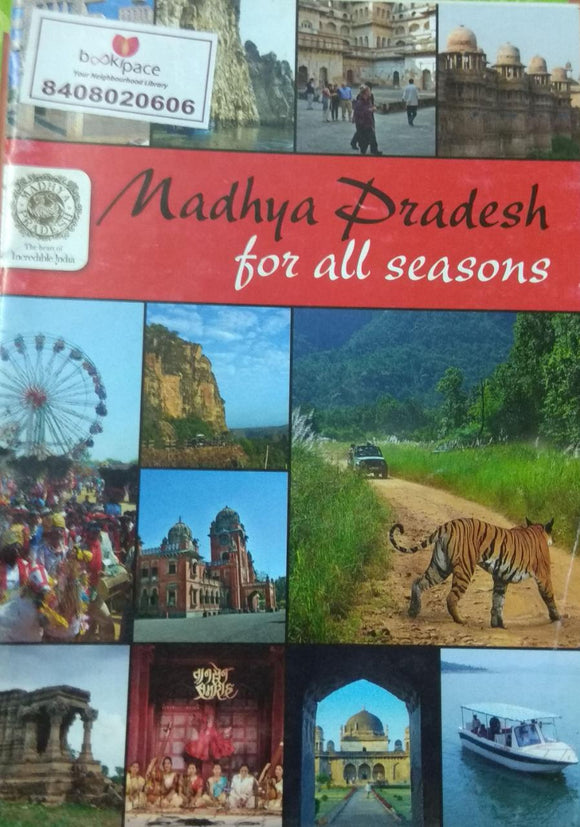 Madhya Pradesh For All Seasons