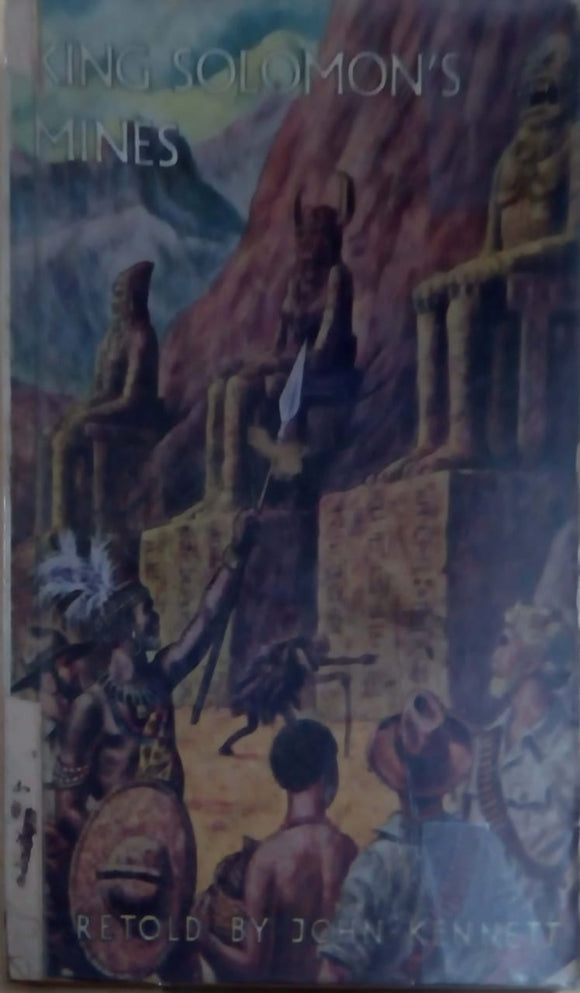 King Solomon's Mines : Illustrated Classics by Sir H. Rider Haggard