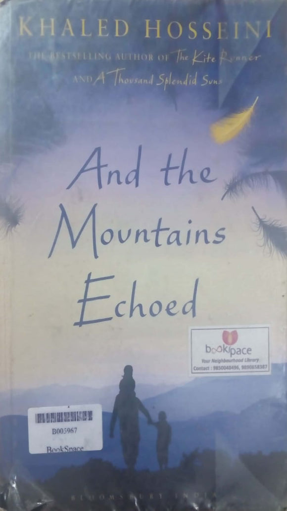 And the Mountains echoed by Khaled Hosseni