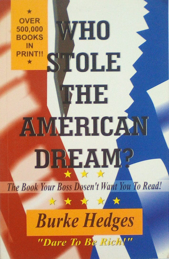 Who Stole The American Dream